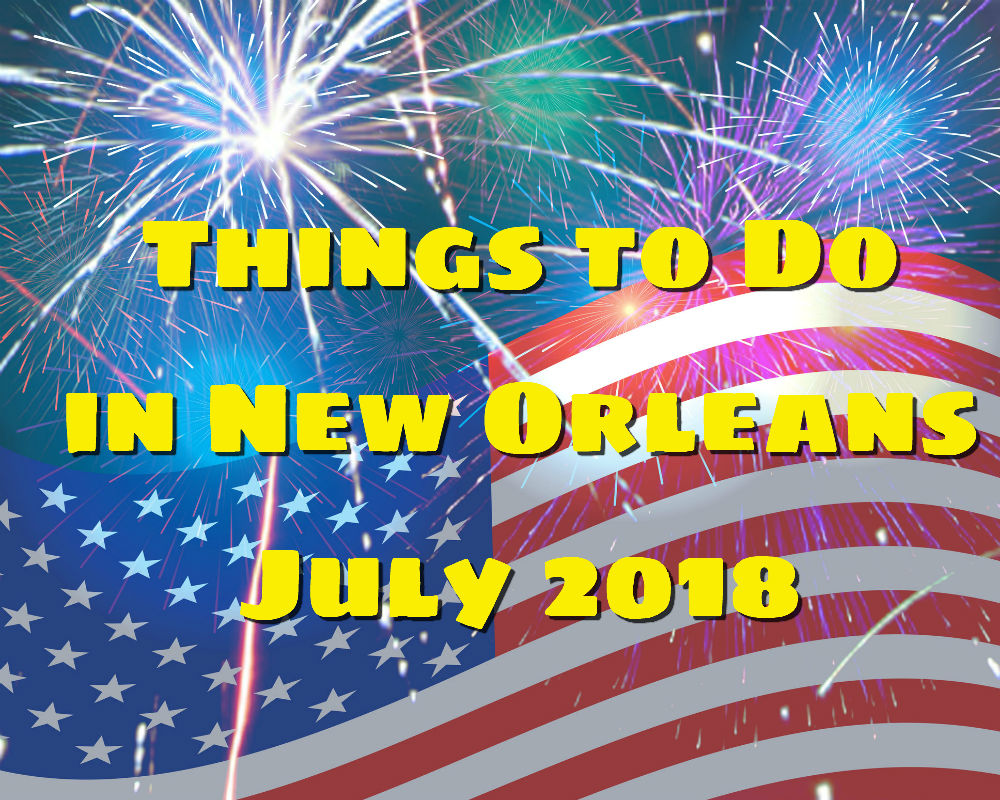 American Flag on a blue background with fireworks - Things to Do in New Orleans, July 2018