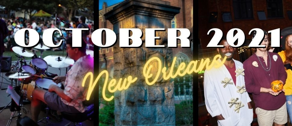 Things to Do in New Orleans October 2021 collage - Tulane, Adult Halloween and concert